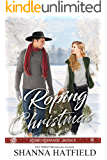 Roping Christmas: Sweet Western Holiday Romance (Rodeo Romance Book 8)