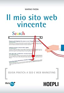 c6fe2ead2385 Amazon.it  Crea un sito web di successo. Dritte e strategie vincenti ...