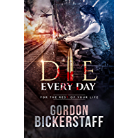 Die Every Day: For the rest of your life (A Lambeth Group Thriller) (English Edition)