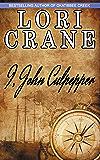 I, John Culpepper (Culpepper Saga Book 1)
