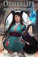 Otherlife Awakenings: The Selfless Hero Trilogy Kindle Edition
