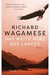 Das weite Herz des Landes: Roman (German Edition) Kindle Edition