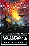 The Ulysses Quicksilver Omnibus, Volume 1 (Pax Britannia)