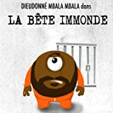 La bête immonde [Explicit]
