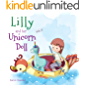 Lilly and Her Unicorn Doll: Book 4 : Honesty and Truthfulness (Magic of My Unicorn Doll)