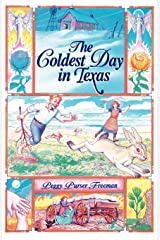 The Coldest Day in Texas (Chaparral Books) Paperback