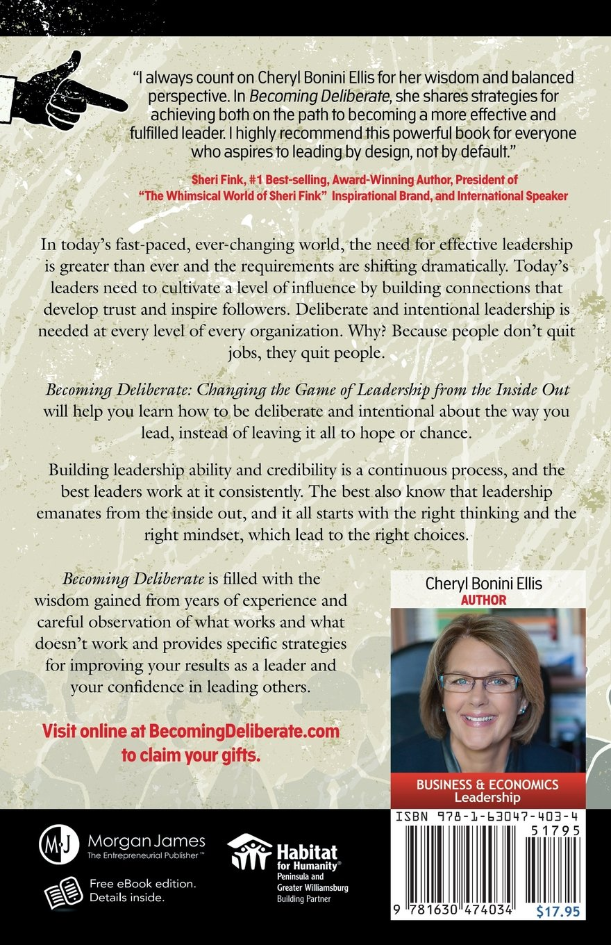 becoming deliberate changing the game of leadership from the becoming deliberate changing the game of leadership from the inside out cheryl bonini ellis 9781630474034 com books