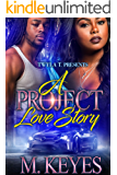 A Project Love Story: A Thug Romance