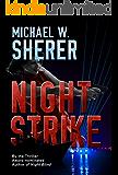 Night Strike (Blake Sanders Thrillers Book 4)