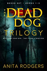 The Dead Dog Trilogy - Boxed Set: a gritty Psychological Thriller Trilogy Kindle Edition
