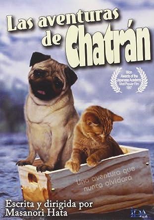 Las aventuras de Chatran [DVD]