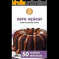 Zero Açúcar: Doce na Medida Certa (Viva Melhor)
