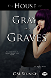 The House of Gray and Graves (The Houses Trilogy Book 1)