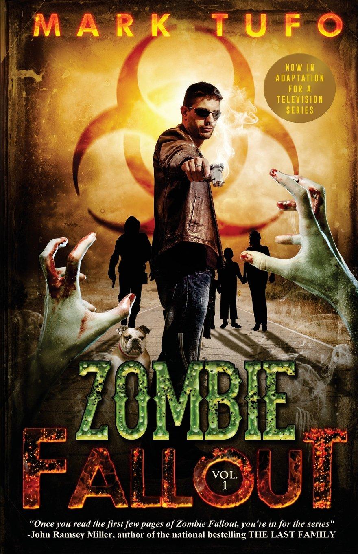 zombie fallout mark tufo 9781451517057 amazon com books