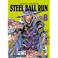 Steel ball run. Le bizzarre avventure di Jojo: 8