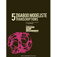 5 Zigaboo Modeliste Transcriptions: Plus 15 grooves! (Master Drum Transcriptions Book 3) book cover