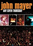 John Mayer - Any Given Thursday [Import USA Zone 1]