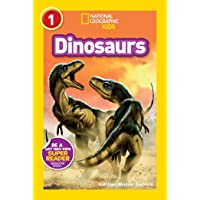 National Geographic Kids Readers: Dinosaurs (National Geographic Kids Readers: Level 1)