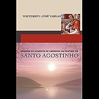 Aporias do conceito de vontade em Santo Agostinho