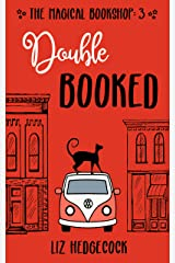 Double Booked (The Magical Bookshop Book 3) Kindle Edition