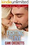 Fighting for Love: A Return to Snow Valley Romance