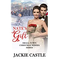 Nate's Gift (Small-Town Christmas Wishes Series Book 3)