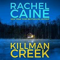 Killman Creek: Stillhouse Lake, Book 2
