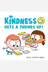 Kindness Gets A Thumbs Up! Kindle Edition