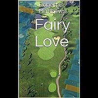 Fairy Love (English Edition)