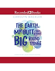 The Earth, My Butt and Other Big Round Things (15th Anniversary Edition)