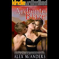 Ardiente Blaze: Edición de antología (Domando a la Bestia nº 2)