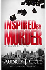Inspired by Murder (Emerald City Thriller Book 2) Kindle Edition