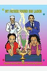 My Father Found Bin Laden (Window Sill Children Books Book 3) Kindle Edition