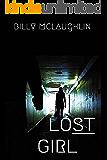 Lost Girl (The DI Phil Morris Mysteries Book 1)