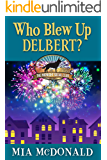 Who Blew Up Delbert (The Midnight Social Club Book 2)