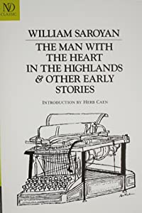 Man with the Heart in the Highlands: And Other Stories (New Directions Classics)
