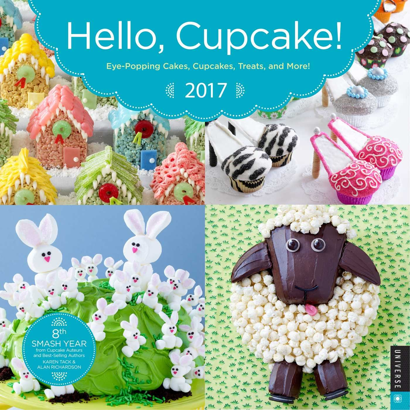 Hello Cupcake  2017 Wall Calendar  Eye Popping Cakes Cupcakes Treats And More   Square Wall