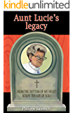 Aunt Lucie's legacy