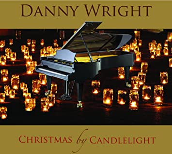 Danny Wright - Christmas By Candlelight - Amazon.com Music