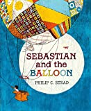 Sebastian and the Balloon: A Picture Book