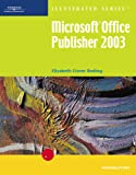Microsoft Office Publisher 2003: Illustrated Introductory (Illustrated (Thompson Learning))