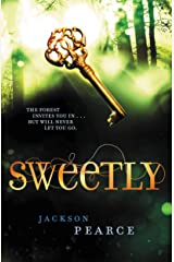 Sweetly (Fairy Tale Retelling) Kindle Edition