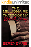 The Millionaire That Took My Breath Away: Cupid's Valentine