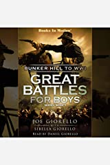 Bunker Hill to WWI: Great Battles for Boys Series, Book 1 Audible Audiobook