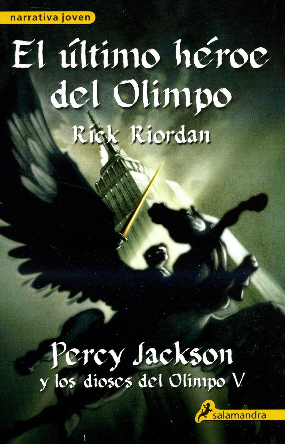 El último héroe del Olimpo: Percy Jackson y los Dioses del Olimpo ...