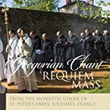 The Monks of Solesmes: Requiem Mass