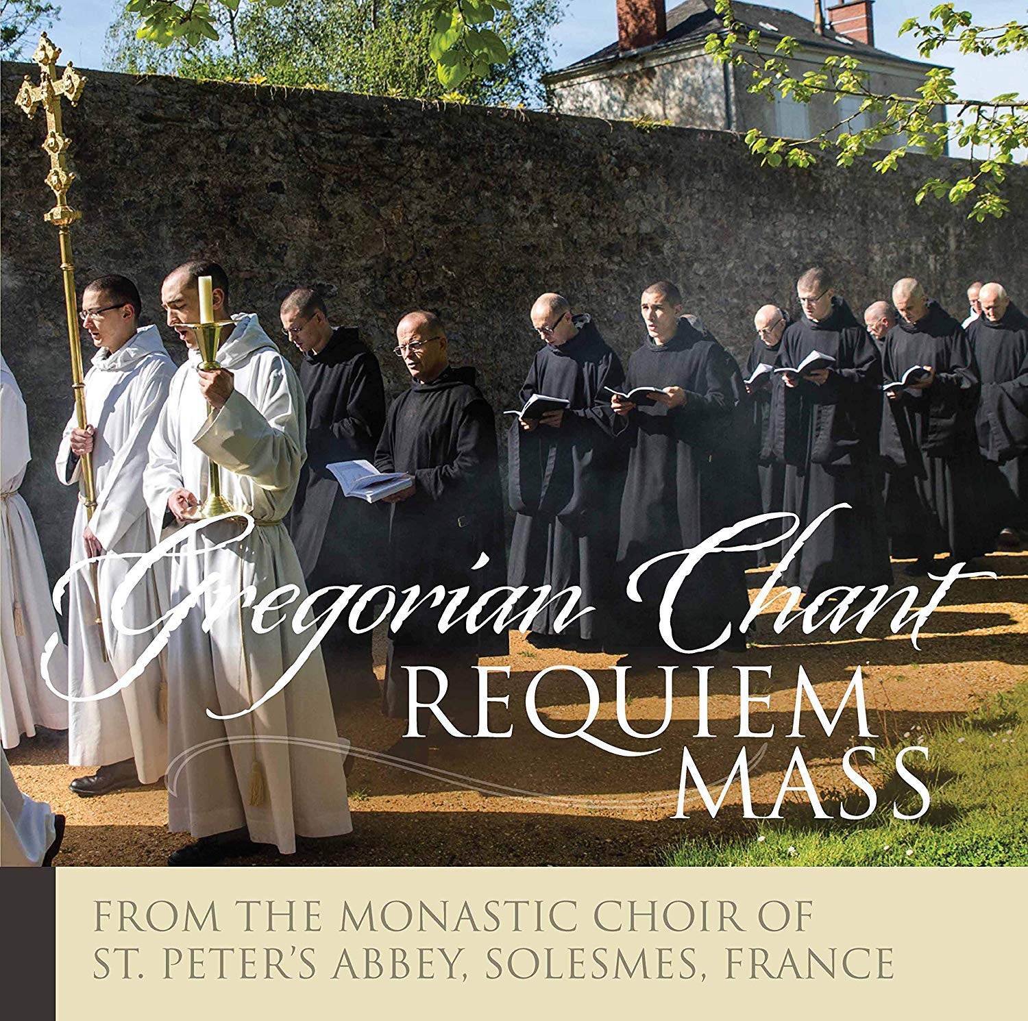 The Monks of Solesmes: Requiem Mass by Paraclete Recordings