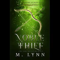 Noble Thief (Fantasy and Fairytales Book 6) (English Edition)