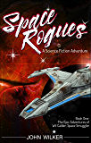 Space Rogues: The Epic Adventures of Wil Calder, Space Smuggler