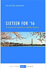 Sixteen for '16: A progressive agenda for a better America Kindle Edition